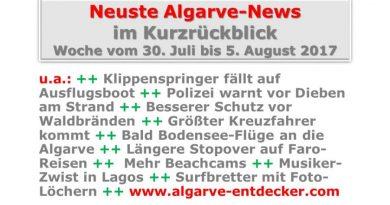 Algarve-News für die KW 31 vom 30. Juli bis 5. August 2017