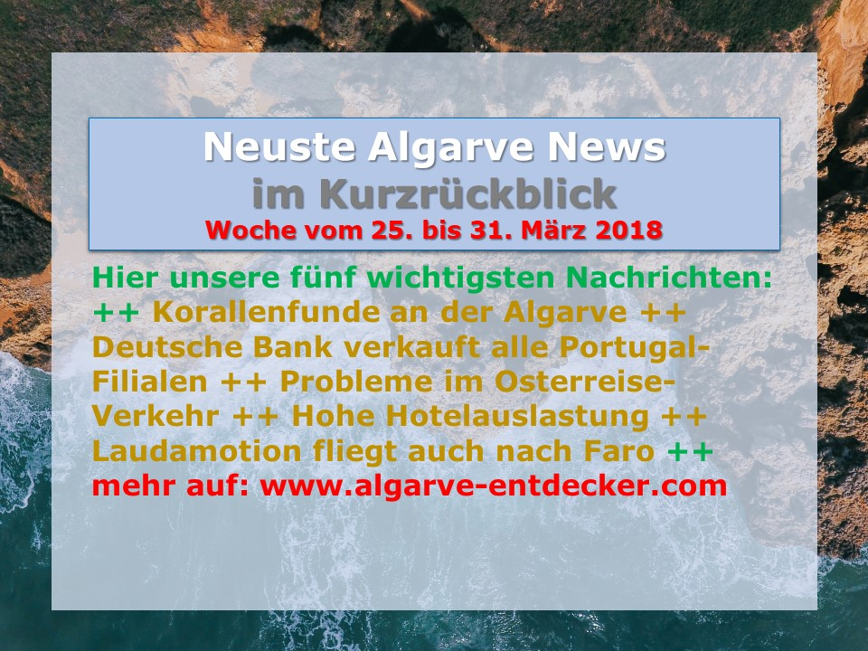 algarve news 25 bis 31 m rz 2018 algarve f r entdecker. Black Bedroom Furniture Sets. Home Design Ideas