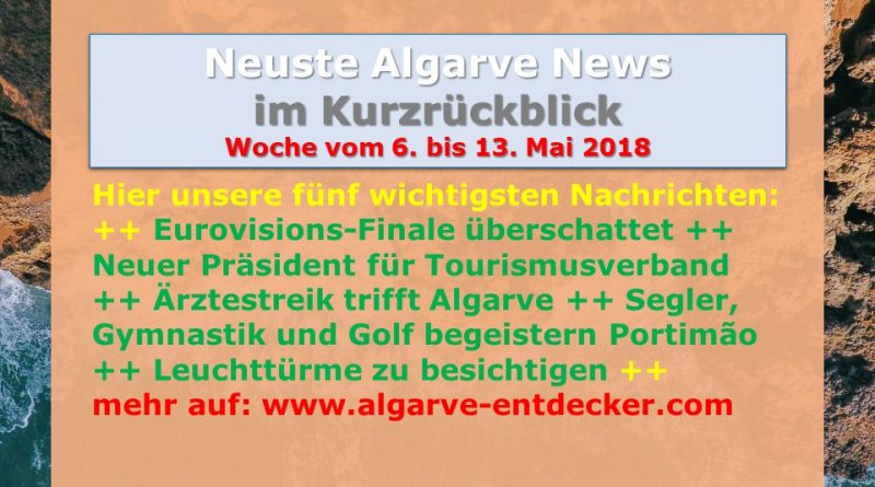 algarve news 6 bis 13 mai 2018 algarve f r entdecker. Black Bedroom Furniture Sets. Home Design Ideas